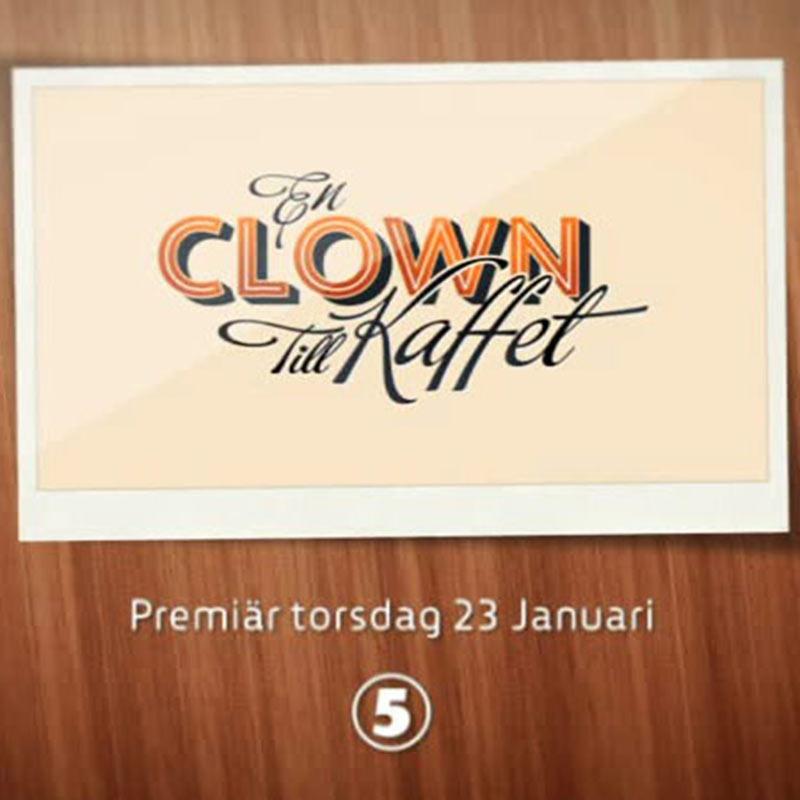 En Clown Till Kaffet